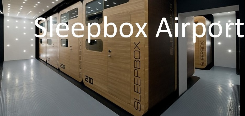 Sleepbox Airport